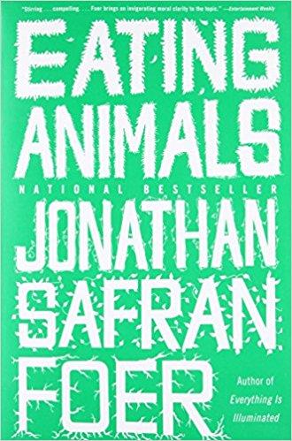 Eating Animals (C&A November Book Club) Jonathan Safran Foer
