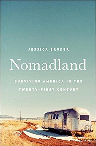 Nomad Land (NONFICTION) Jessica Bruder