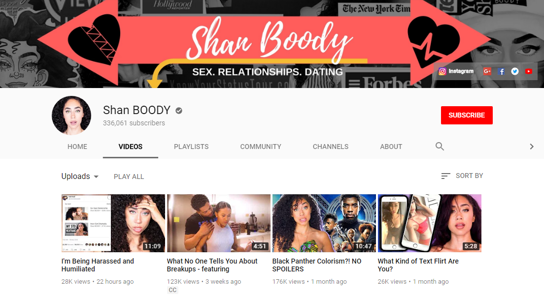 Shan BOODY - Shannon Boodram discusses on her channel all kinds of love, sex and relationships issues as well as a variety of other topics. Her videos about her open relationship are particularly popular.