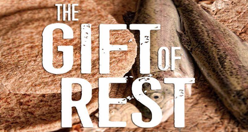 TheGiftofRest-e1527125423763.jpg