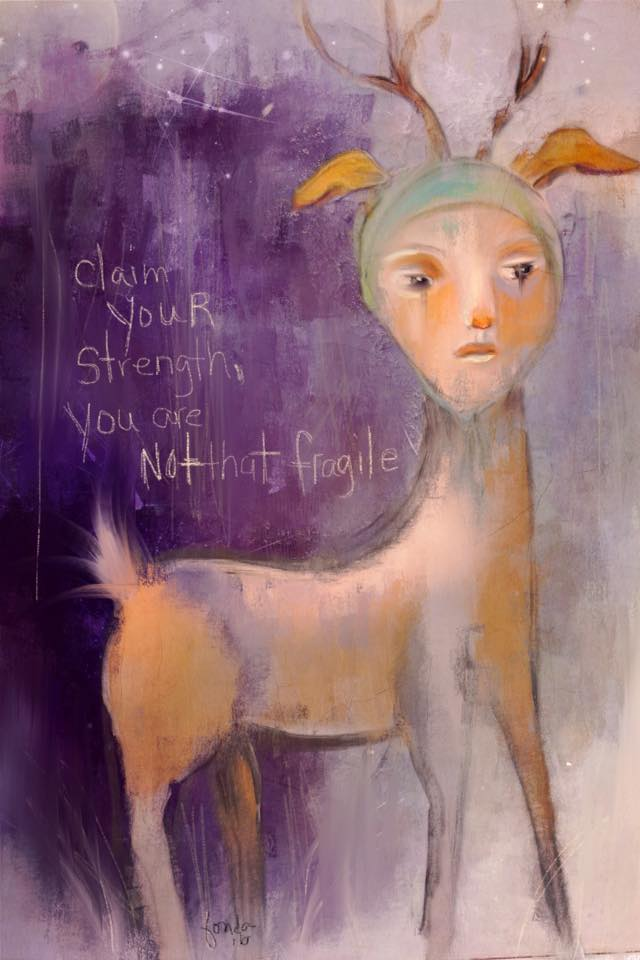Fonda Haight - claim your strength you are not that fragile.jpg