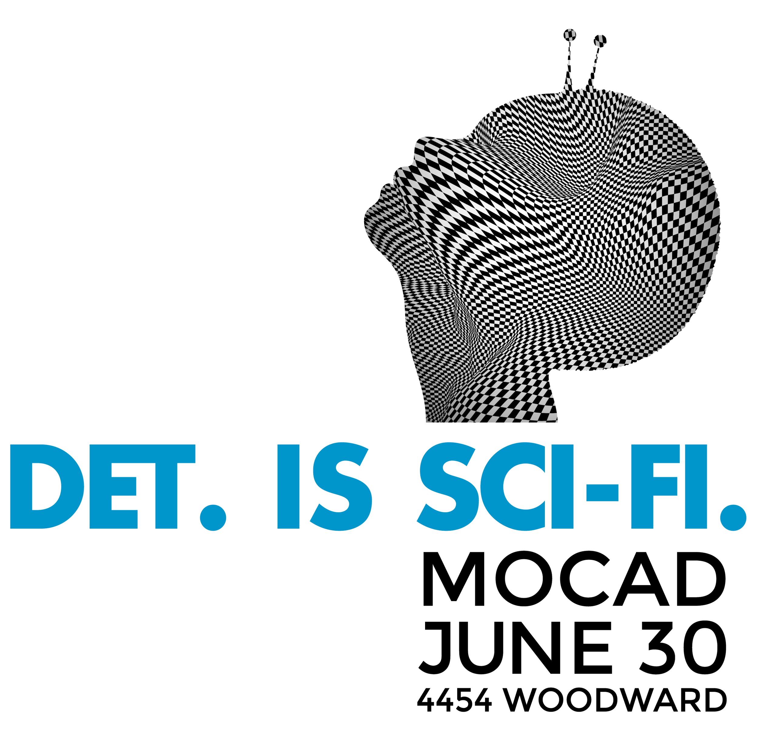 Detroit Is Sci-Fi — MOCAD Detroit  Programming, Design, Print