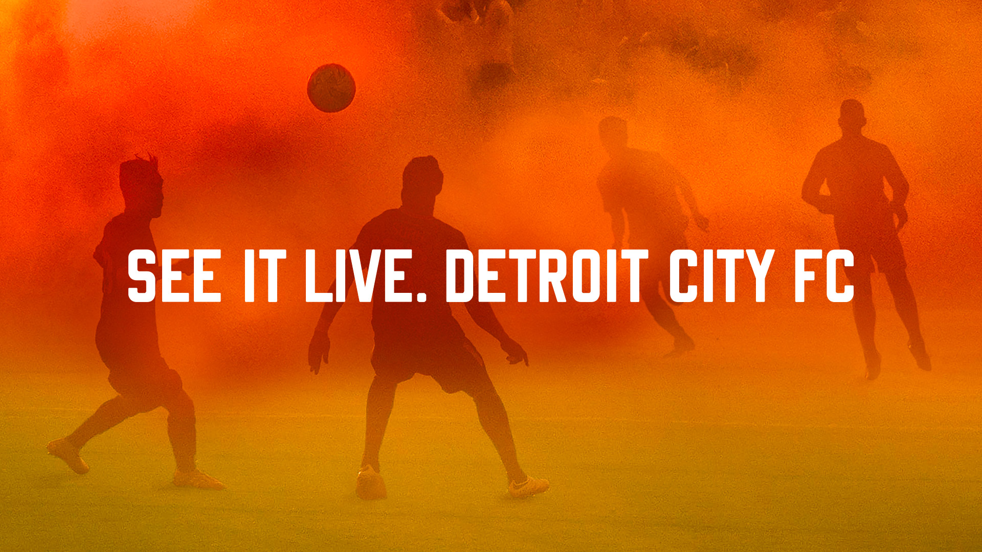 Detroit City FC  OOH, Print   View Project →