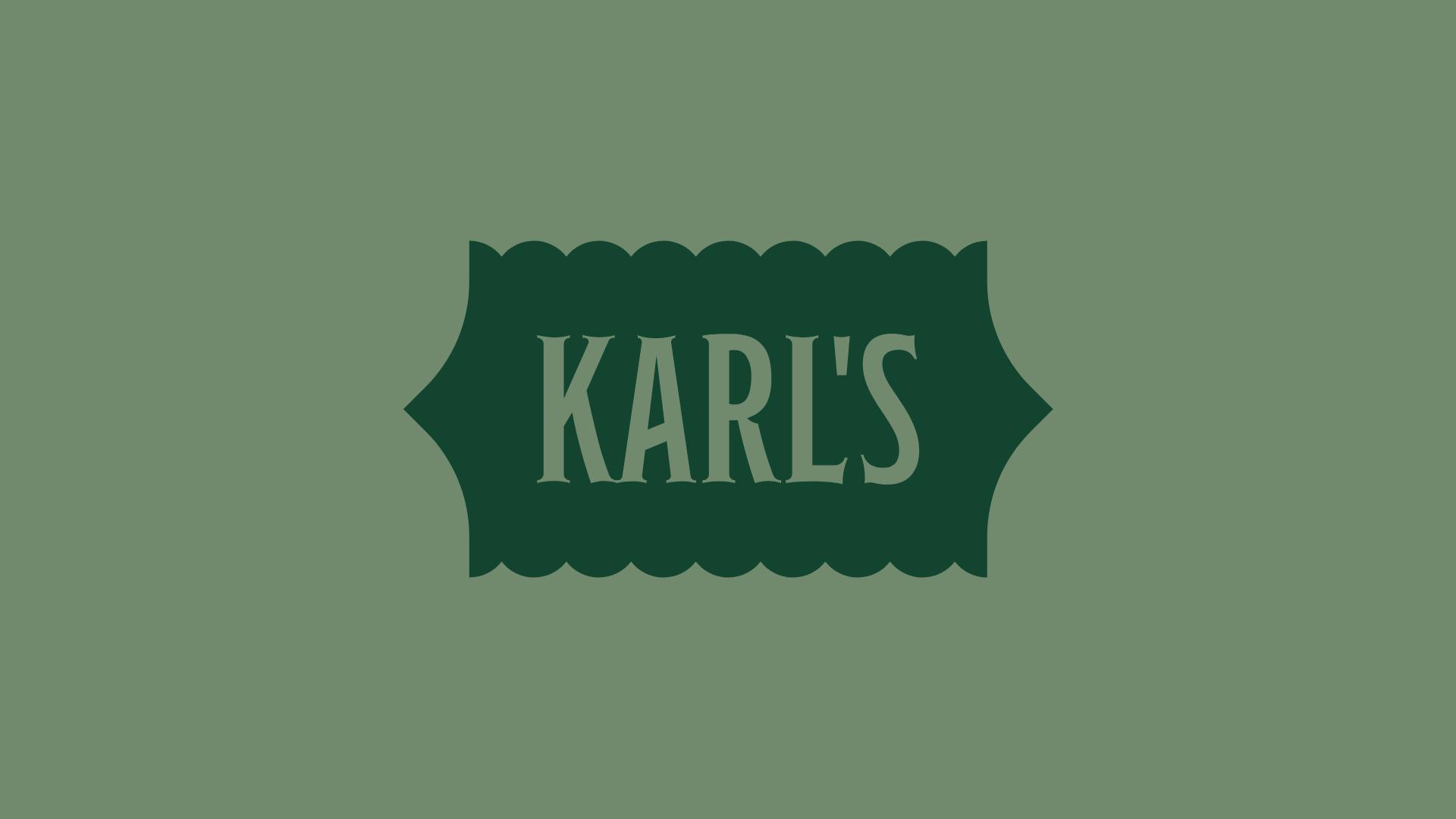 Karl's  Brand Identity, Typography, Website  In-Progress