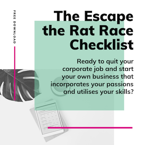 If you're thinking about quitting your job, don't do it without me! - Download my FREE Escape the Rat Race Checklist before making your move.The Checklist contains everything you need to think about before making the leap.It's FREE - what are you waiting for?