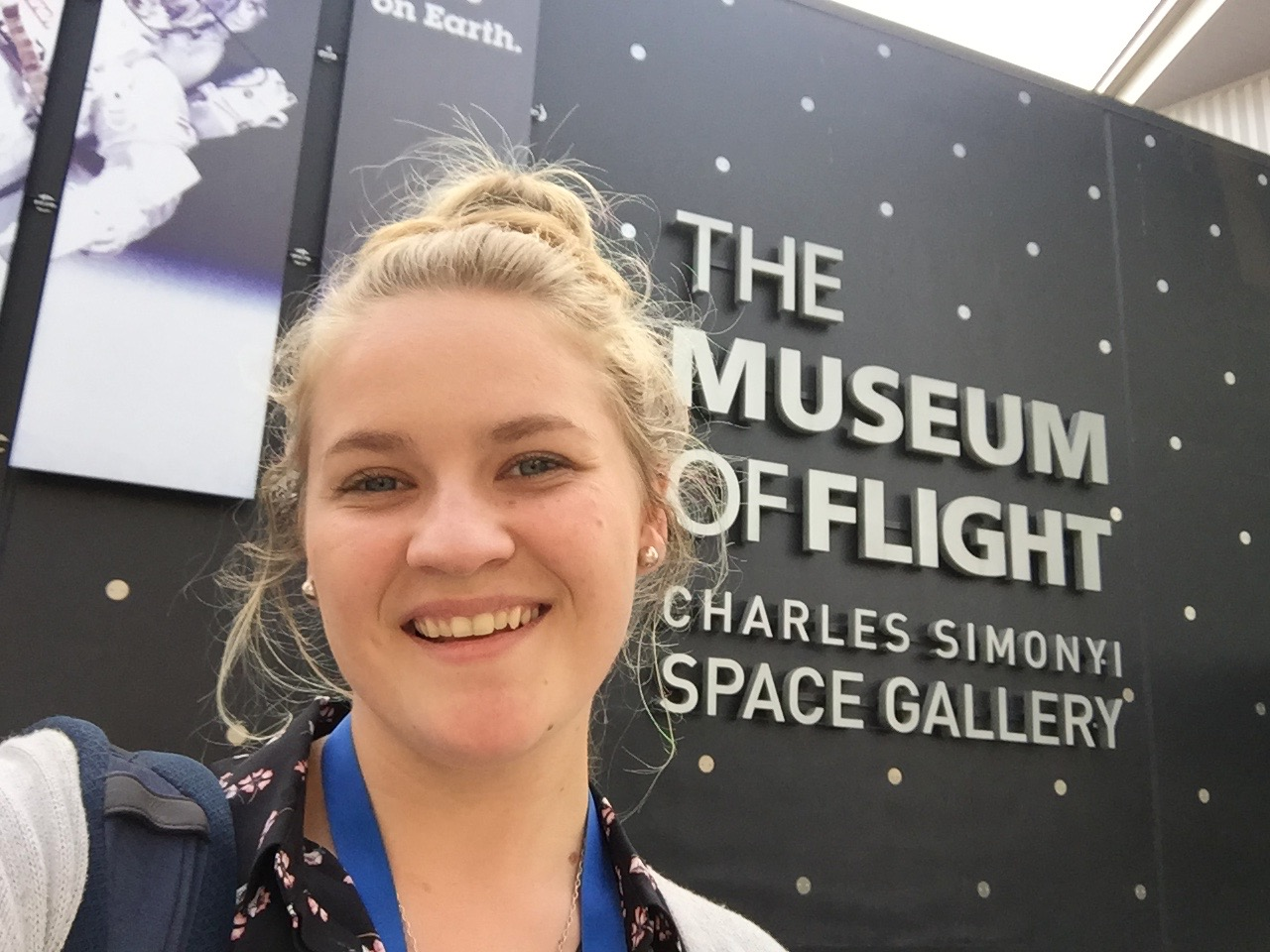 Me in front of the Charles Simonyi Space Gallery entrance at  the Museum of Flight  in Seattle, WA where I worked this summer.