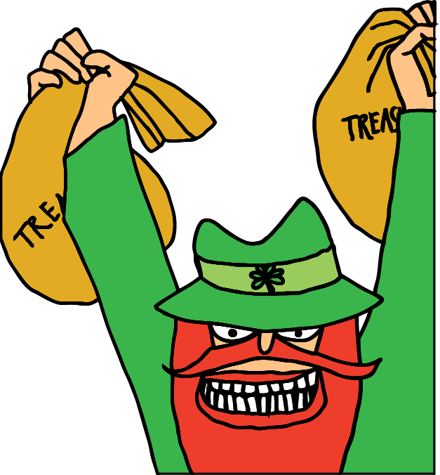 Get TheGold - The night before St. Patrick's Day, before you go to bed, set your trap, place your bait, then rest your pretty head. You may wake to Find riches! Will he be good and stuck? oh Hunters of Good Luck you must never be discouraged. It takes some Irish luck, imagination and courage!