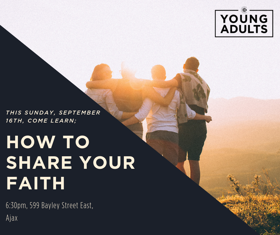 Come learn how to share your Faith
