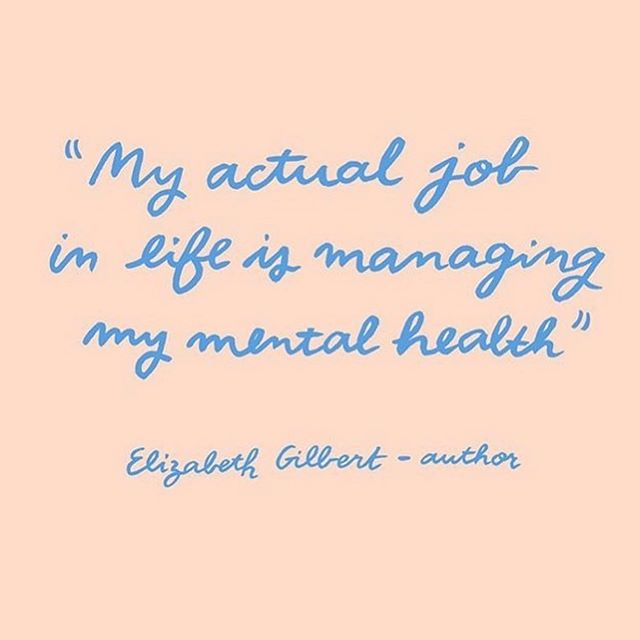 Read what Elizabeth Gilbert writes about her one mental health care practices. Sometimes we can feel like something is wrong with us so we get discouraged in the process of taking care of ourselves- it seems like too much work, we question the effectiveness, our worth. It takes effort for everyone even for the people that are making it look easy. @elizabeth_gilbert_writer