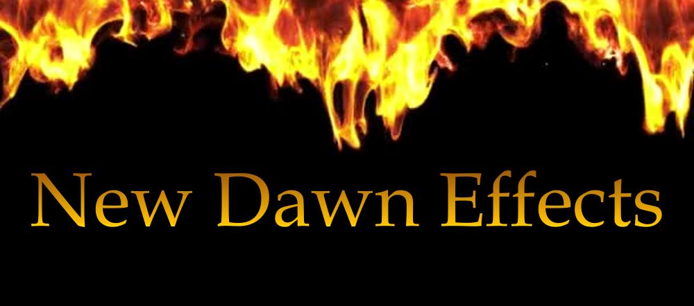 New Dawn Effects