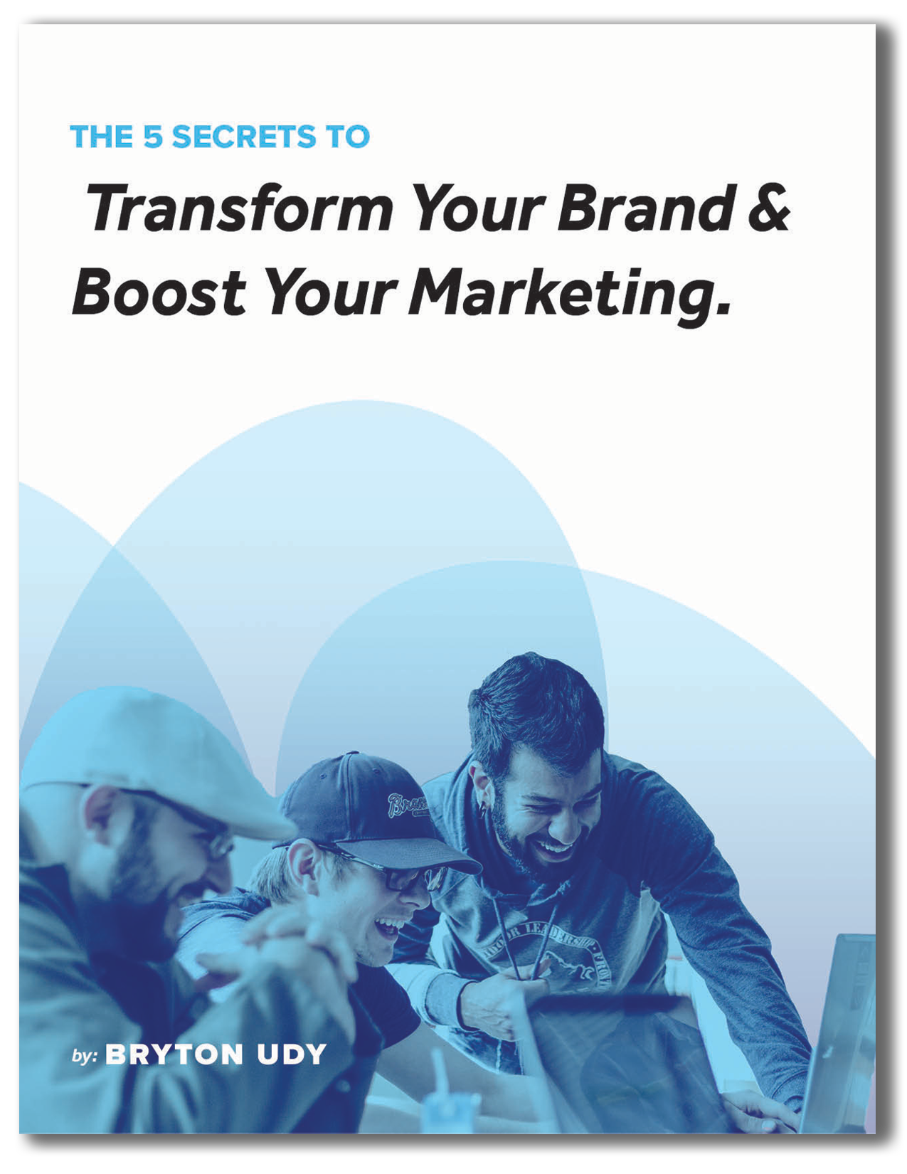 Download The Free Ebook! - Learn the 5 secrets that successful brands know that help them boost their marketing and stand out to their customers.
