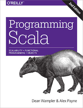 Programming Scala - with Dean WamplerO'Reilly2009 (1st edition)2014 (2nd edition)