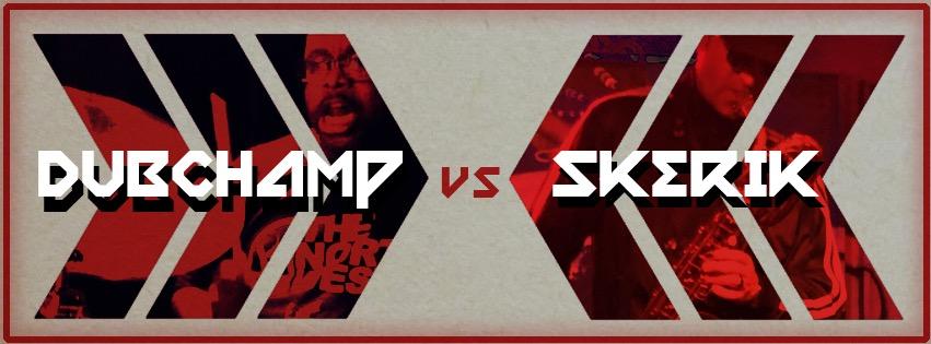 DUBCHAMP vs SKERIK featuring Davee C-drums, electronics, Skerik-keys, sax, efx