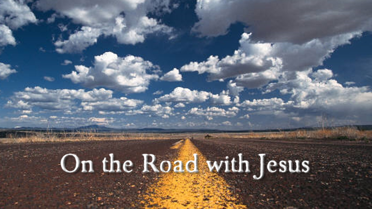 On the Road With Jesus YouTube thumbnail.jpg