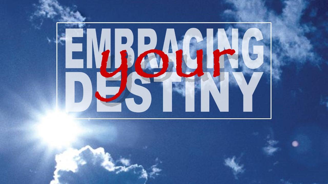 Embracing Your Destiny thumbnail.jpg