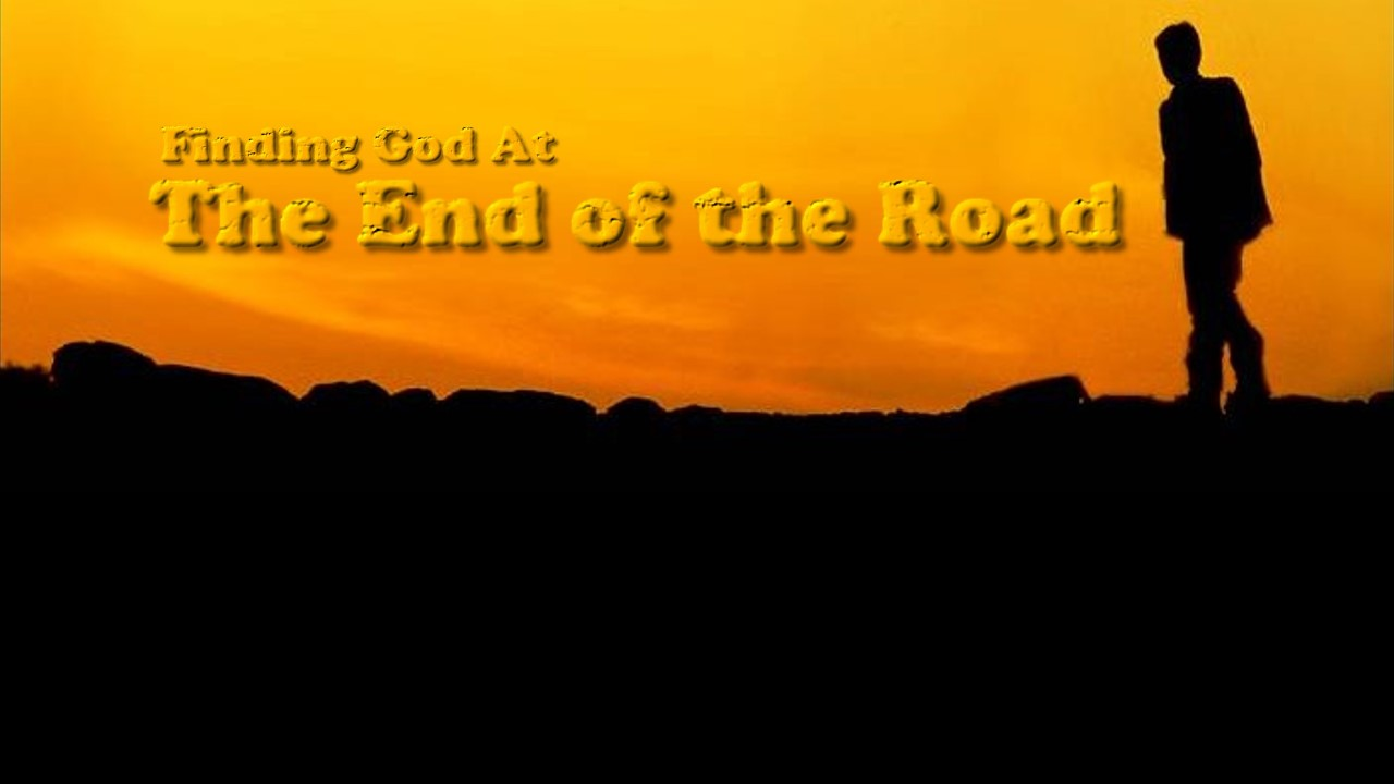 Finding God at the End of the Road thumbnail.jpg