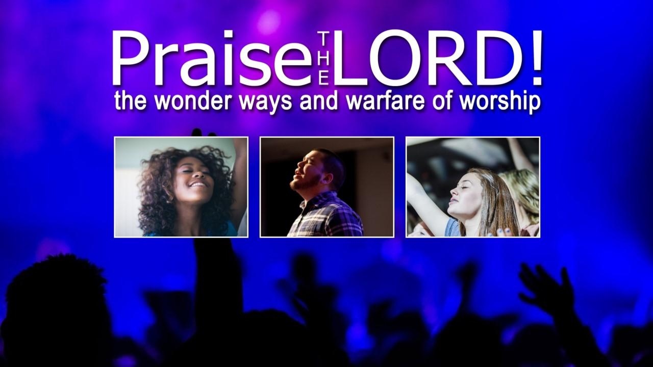 Praise the Lord YoutTube thumbnail.jpg