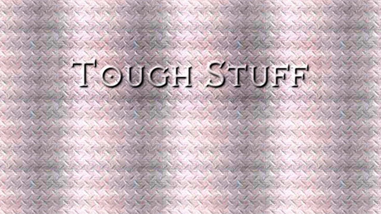 Tough Stuff thumbnail.jpg