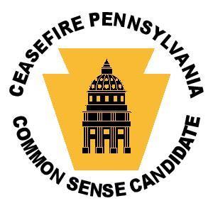 Ceasefire Pennsylvania - Common Sense Candidate