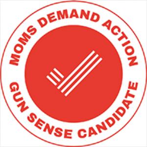 Moms Demand Action - Gun Sense Candidate