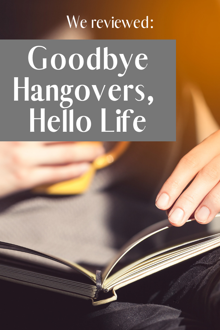 We reviewed_ Goodbye Hangovers, Hello Life (our bBook review).png