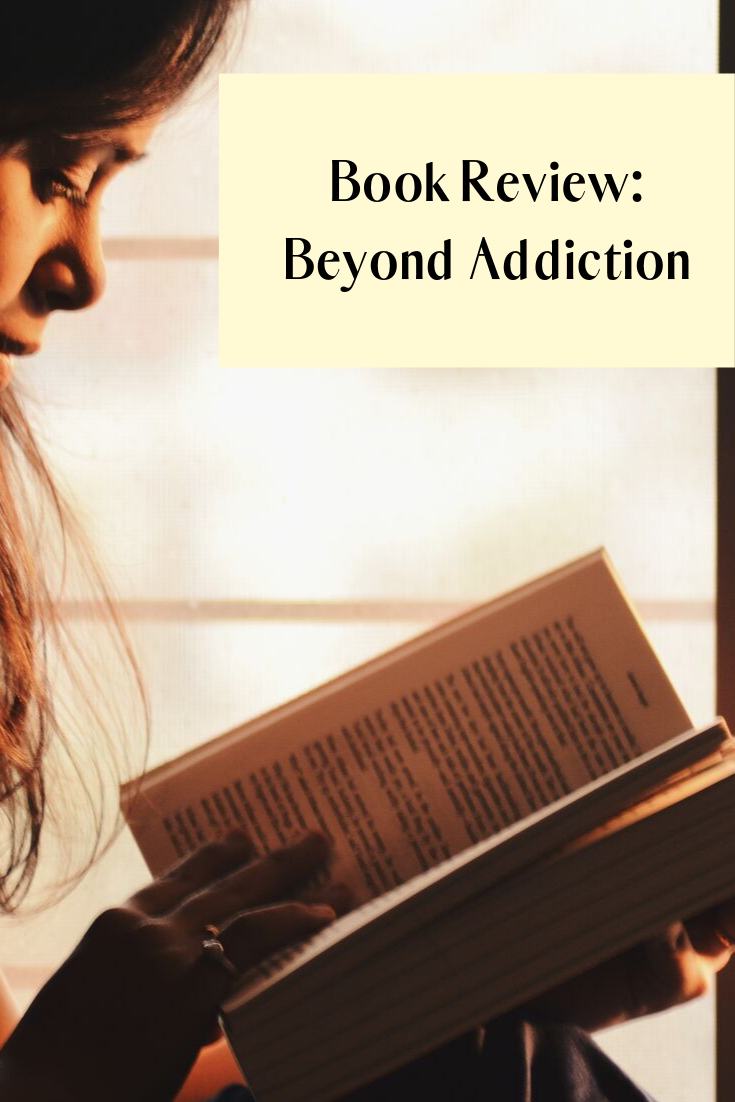 Book Review_ Beyond Addiction.png