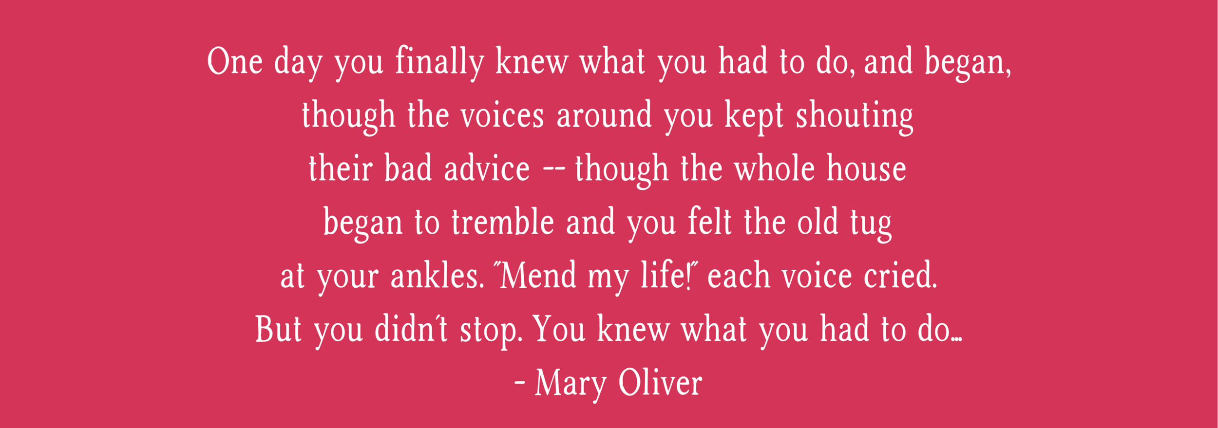 MaryOliverquote.png