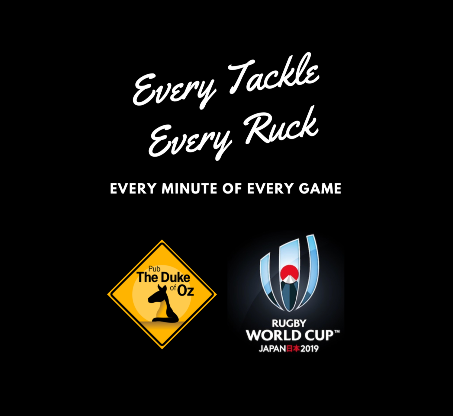 Rugby ! - All of the World Cup Rugby 2019 from Japan LIVE @ The Duke of Oz !Atmosphere.Passion.Heart.The Duke!