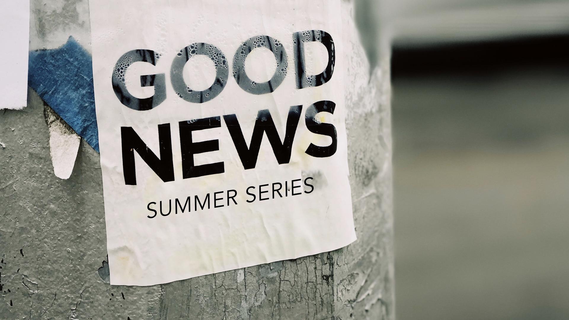Good News Series.001.jpeg