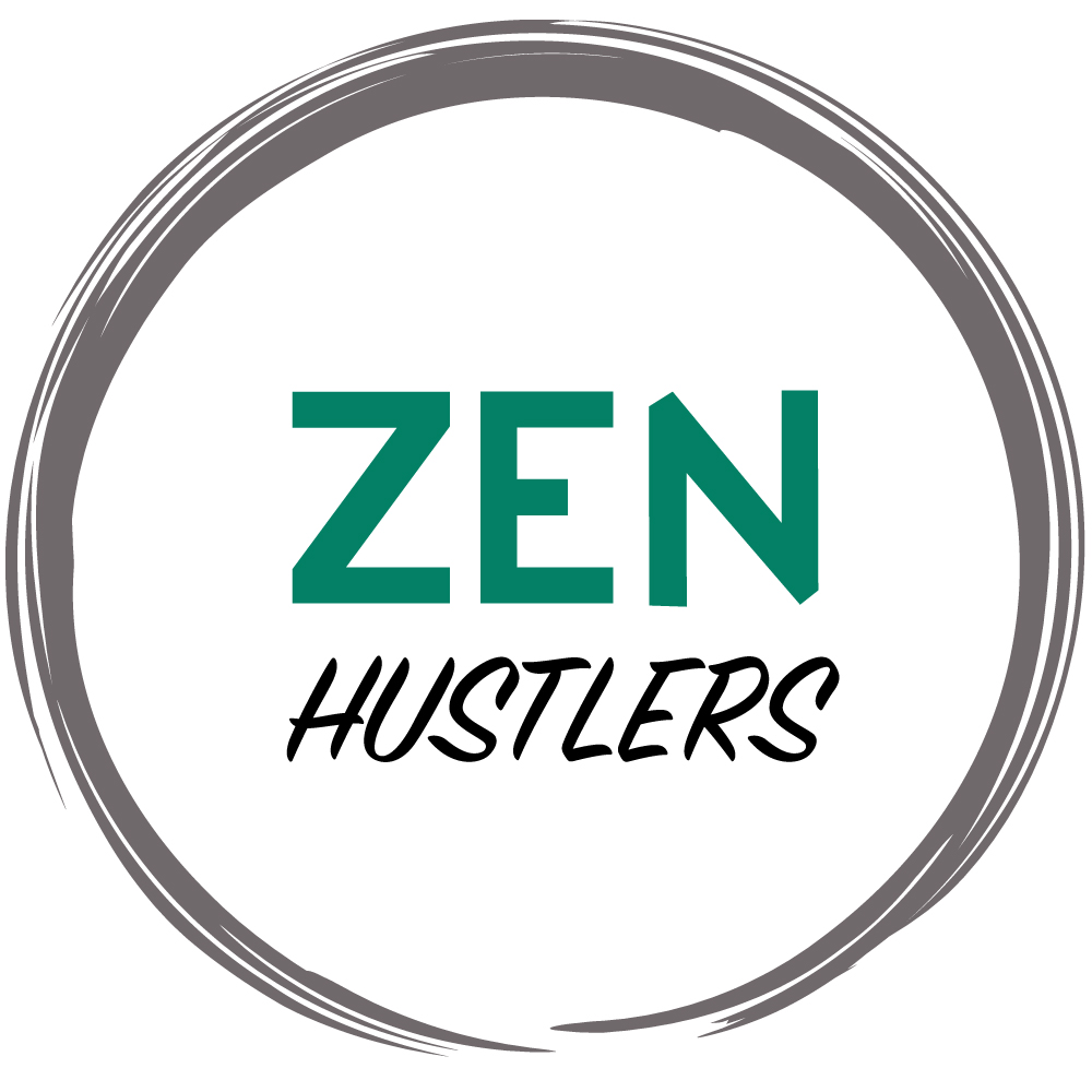 Are you living the Zen Hustlers life? - Contact us for an interview request!