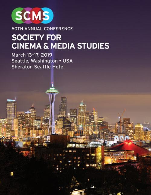 Society for Cinema and Media Studies Conference (SCMS) 2019.