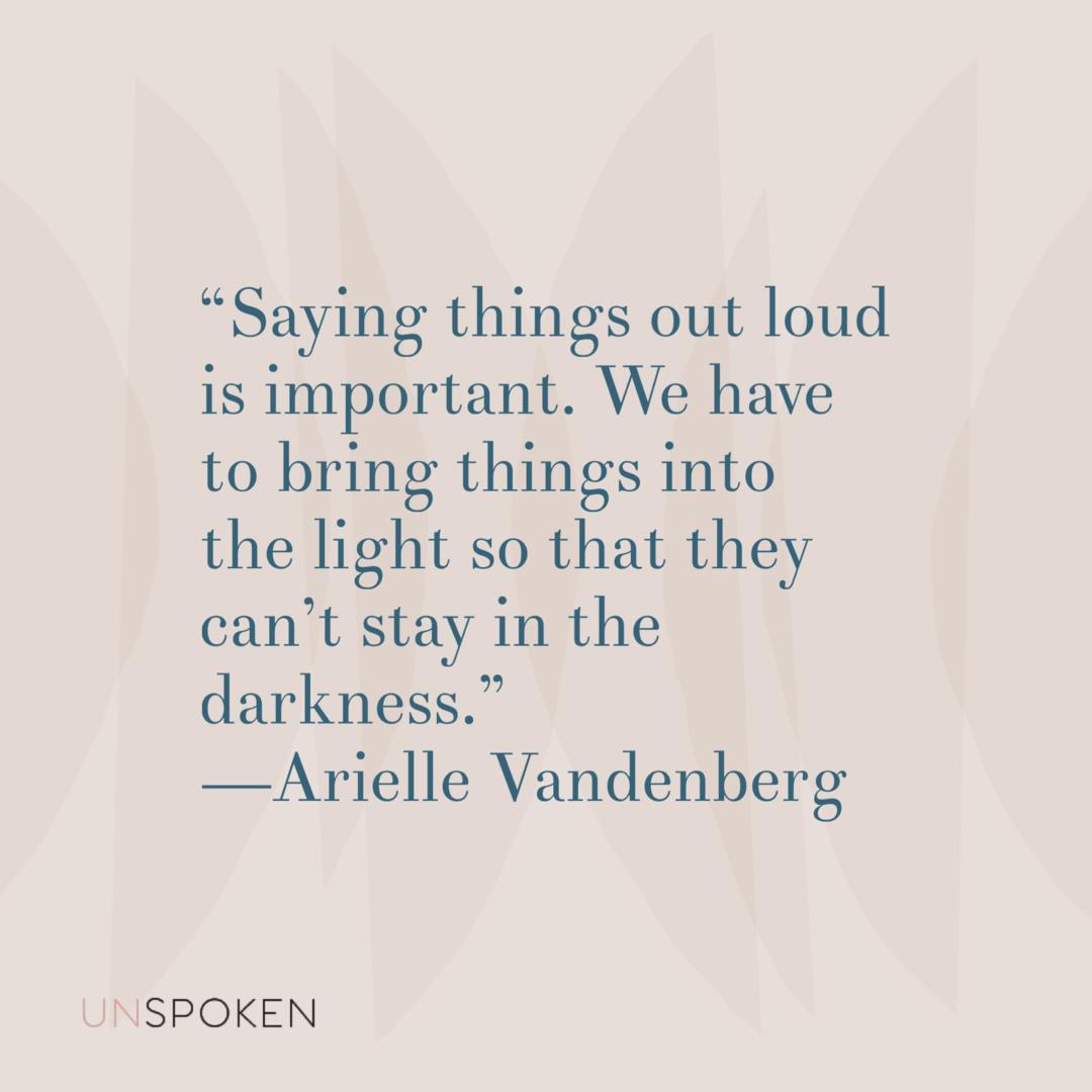 Arielle Vandenberg - Unspoken Podcast