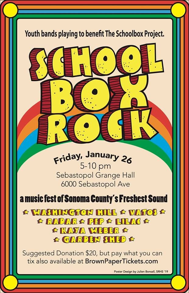 School Box Rock: Youth Bands Playing to Benefit The Schoolbox Project 1/26/18 @ Sebastopol Grange Hall Sebastopol, CA