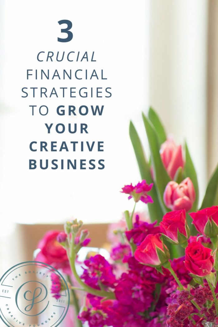 Financial Strategies for Creative Business Owners Entrepreneurs - 3 ways to grow