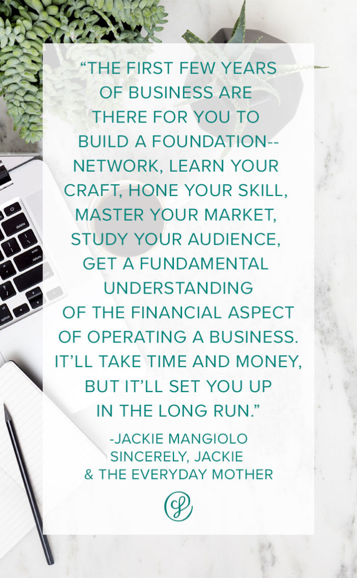How to start a creative business - Advice and tips from creative business founder Jackie Mangiolo of Sincerely, Jackie and the Everyday Mother