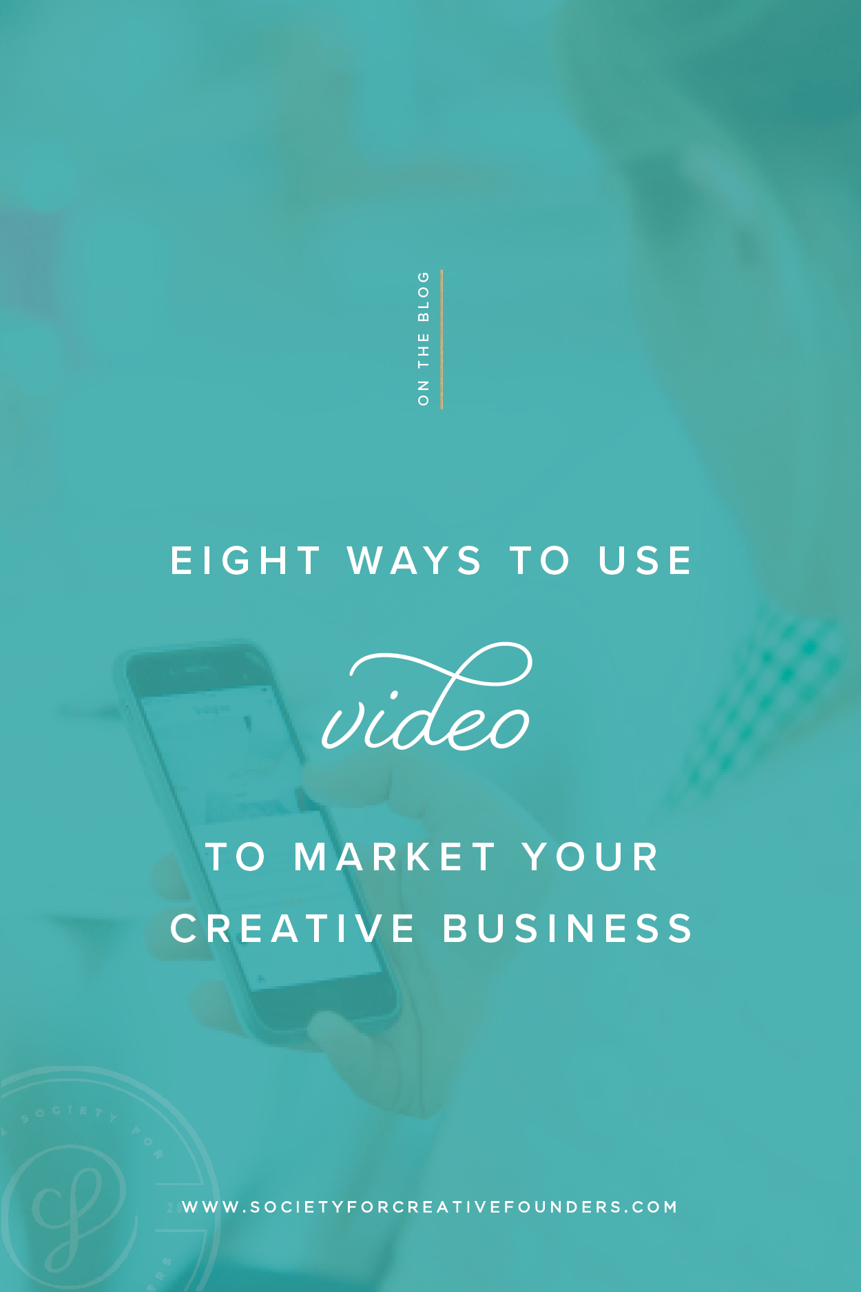 Seven Ways to use Video for Marketing on Social Media - Society for Creative Founders