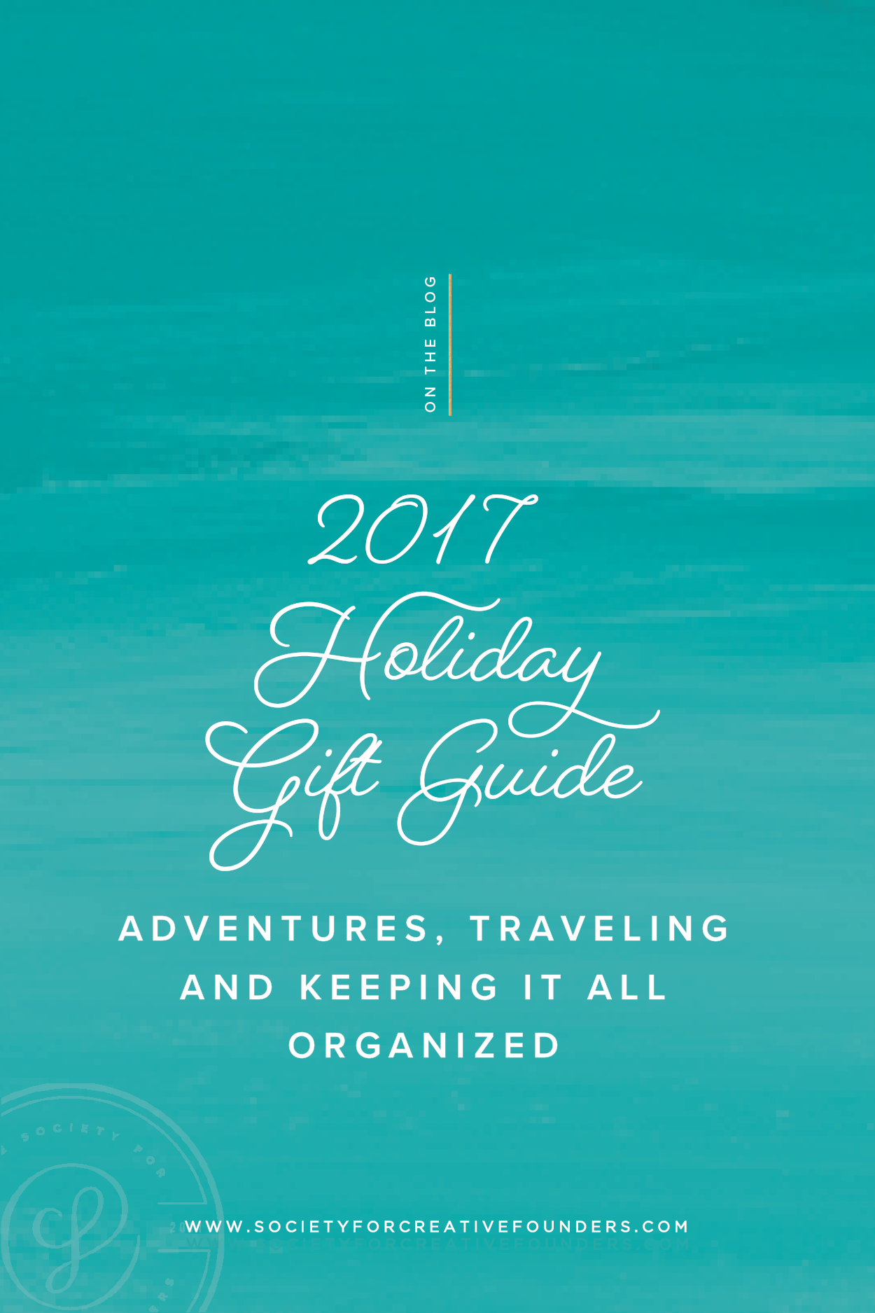 Holiday Gift Guide for Adventurers and Travelers - Society for Creative Founders