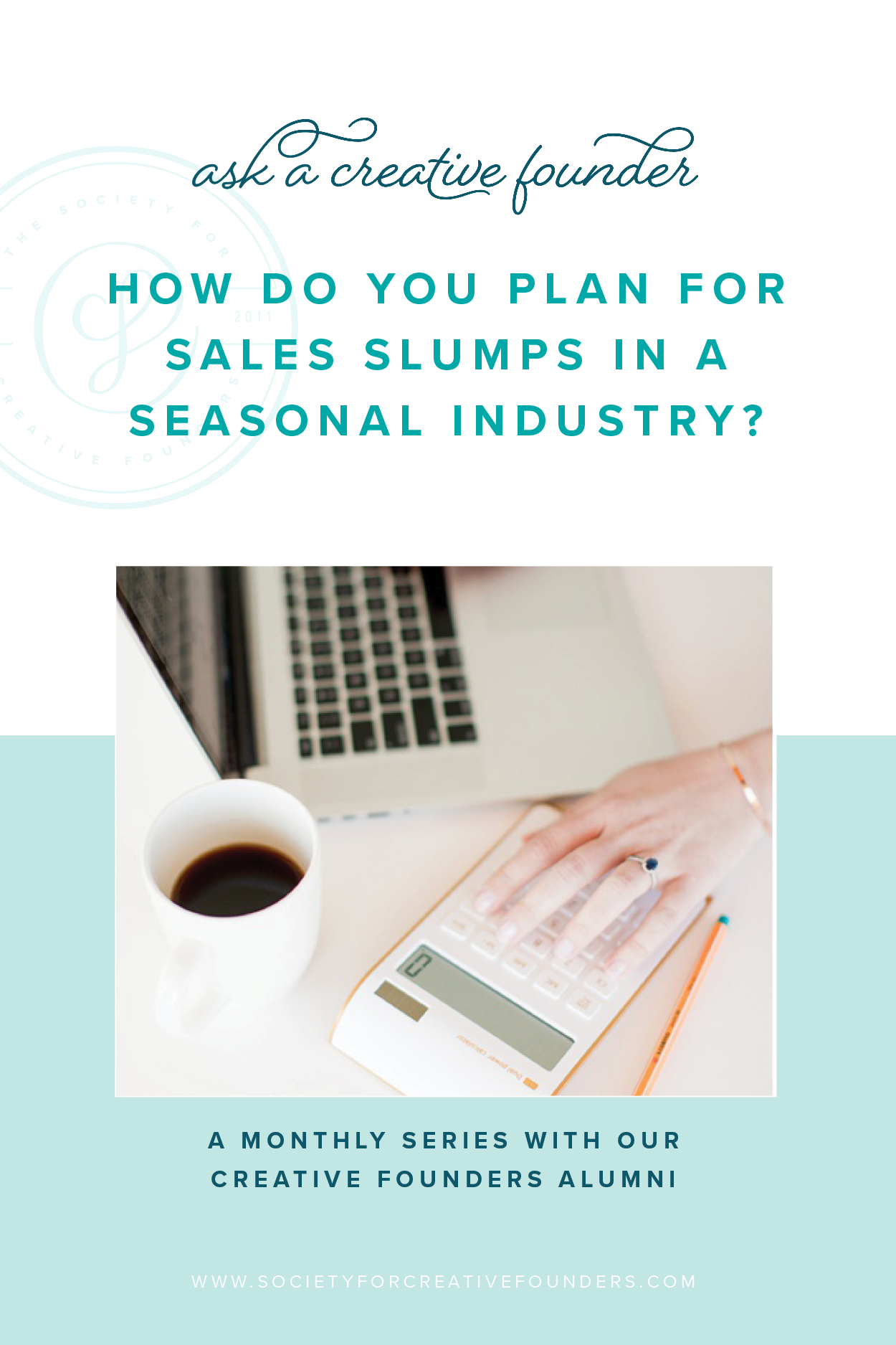 ask-a-creative-founder-planning-sales-slumps-seasonal-industry