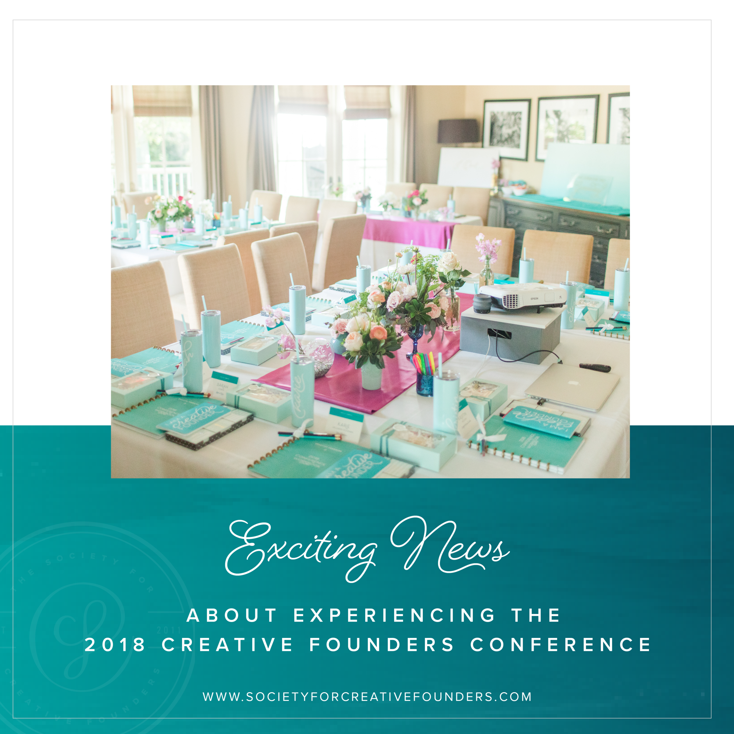 Creative Founders Conference - Exciting News about our 2018 Experience