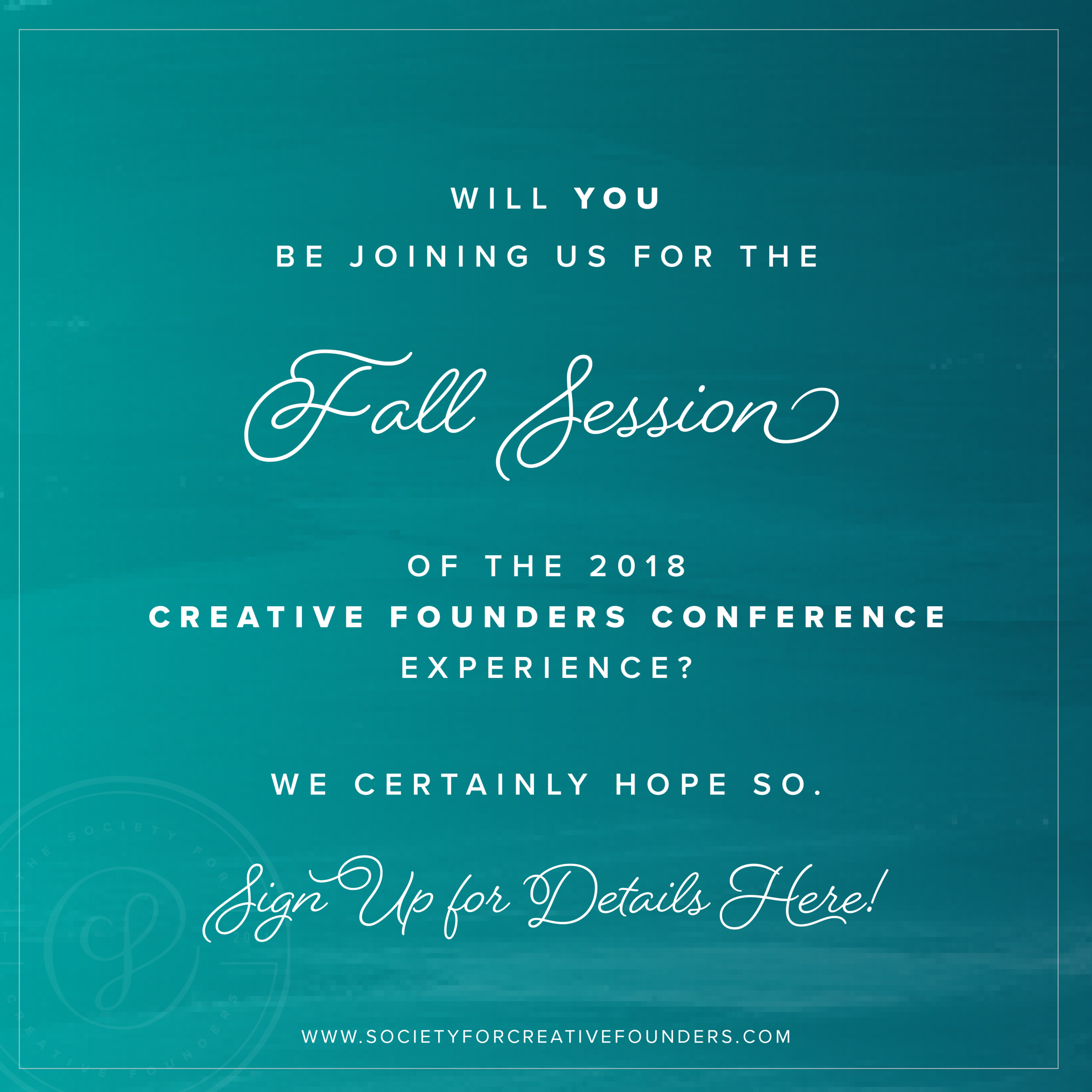 Creative Founders Conference - Fall 2018 Experience