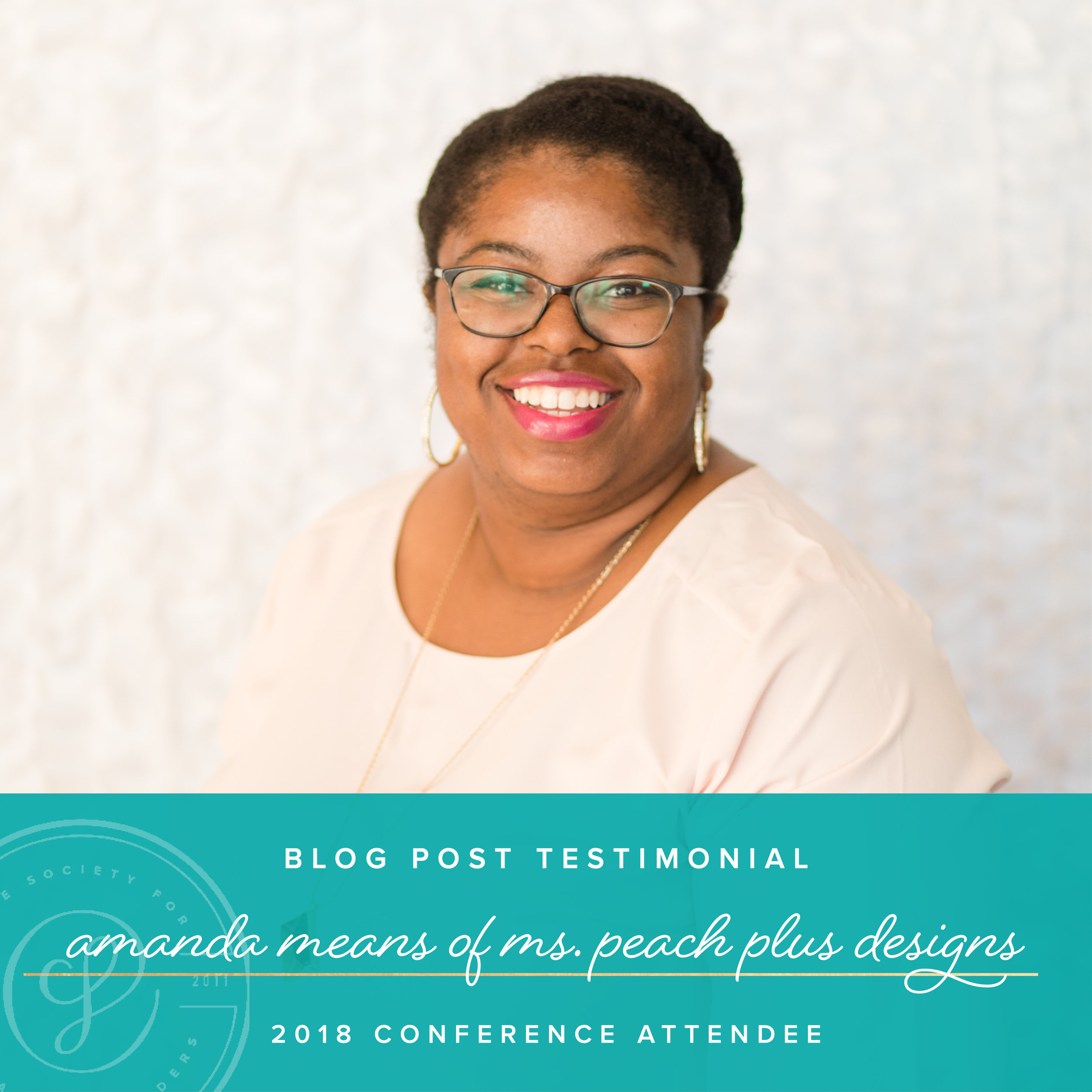 2018 Creative Founders Conference Testimonial by Ms. Peach Plus Designs