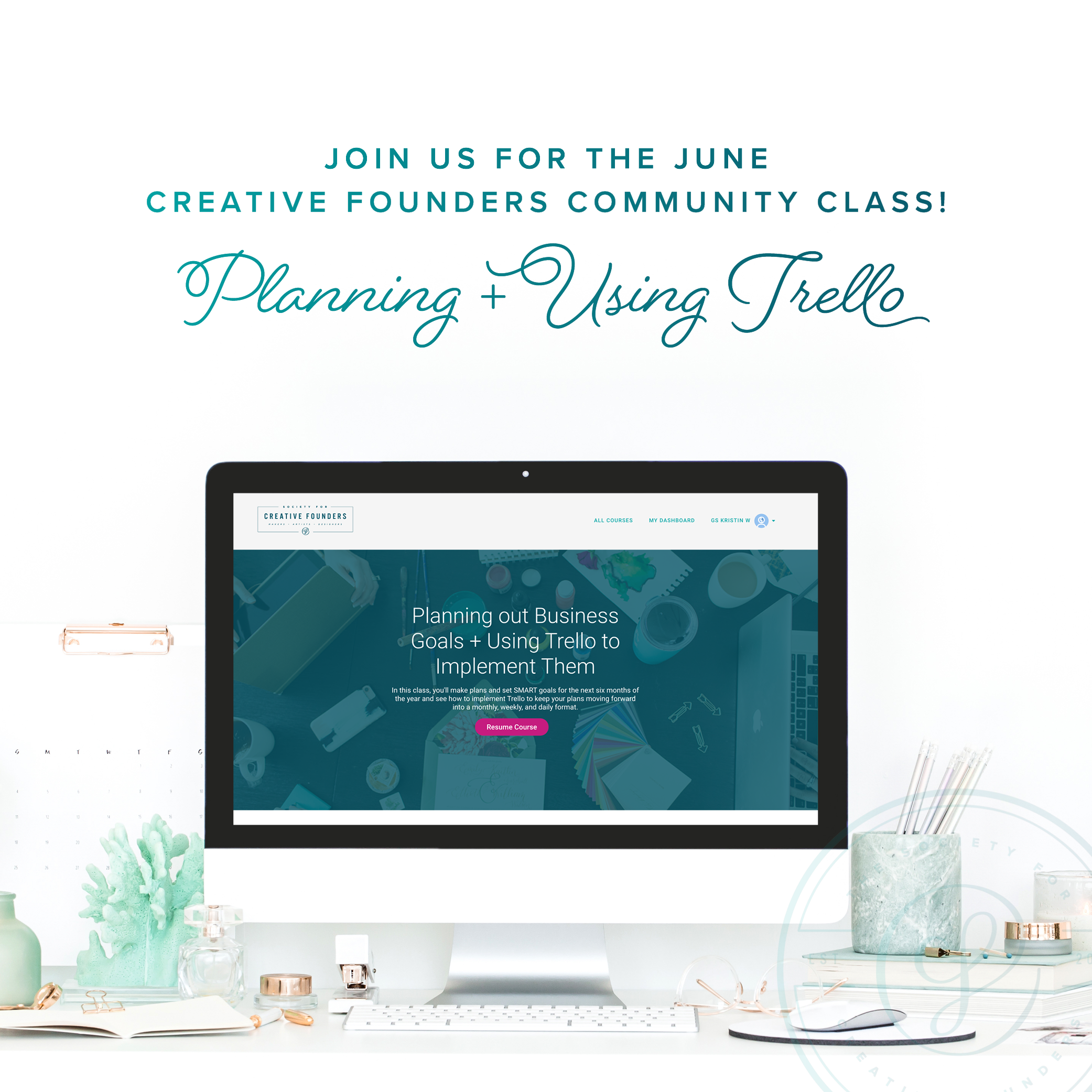 June 2018 Community Class - Planning and Using Trello for your Business by the Society for Creative Founders