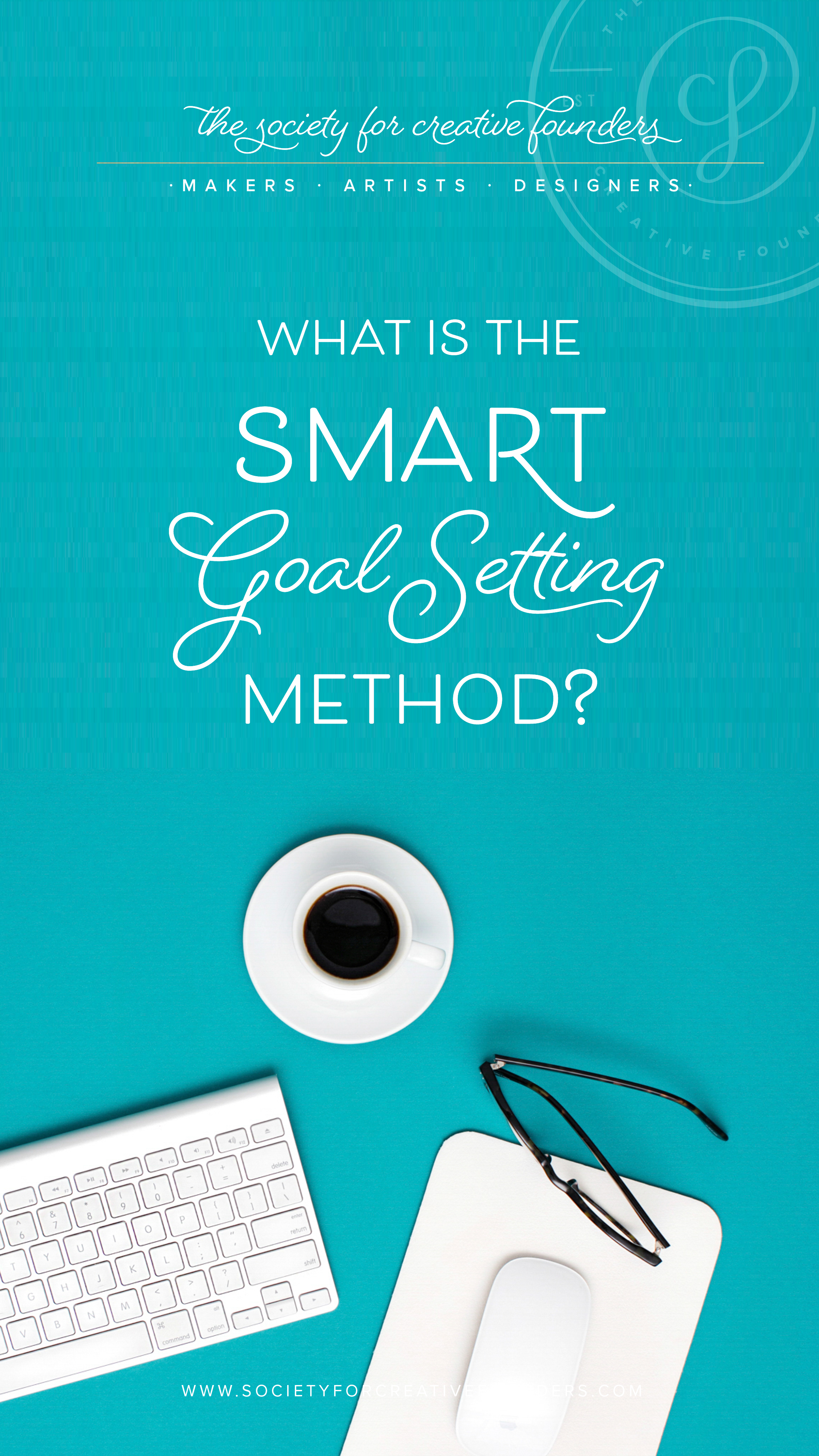 Smart Goal Setting for Productivity and Planning with the Society for Creative Founders
