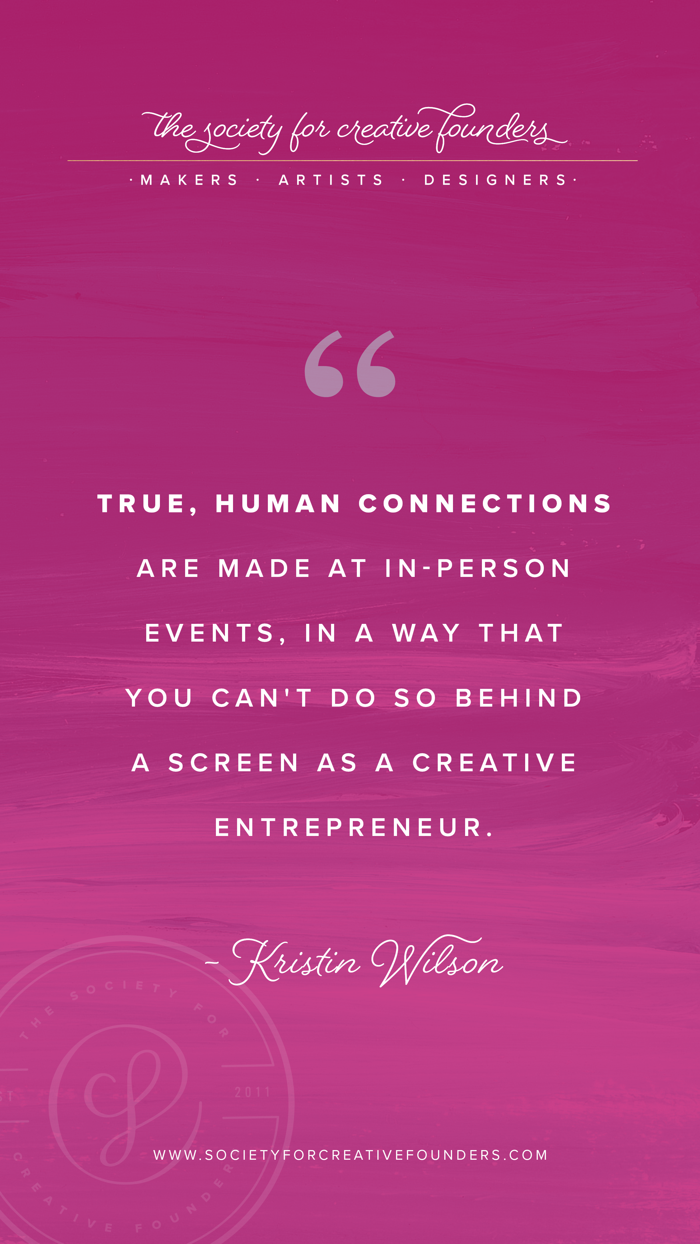 True Connections are made at Conferences, Workshops, and Retreats for Creative Entrepreneurs