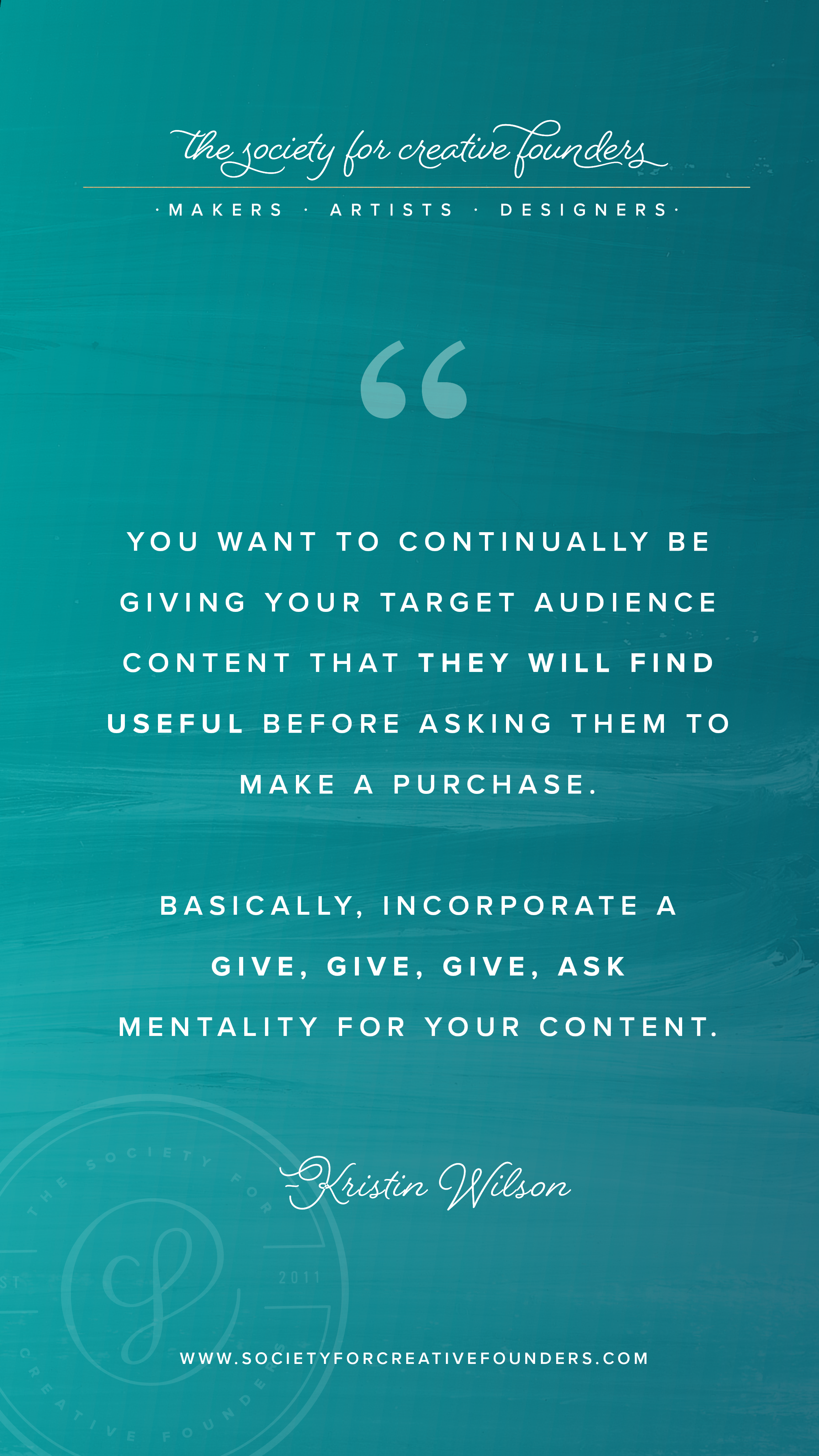 Give, Give, Give Ask for Content Marketing - Society for Creative Founders
