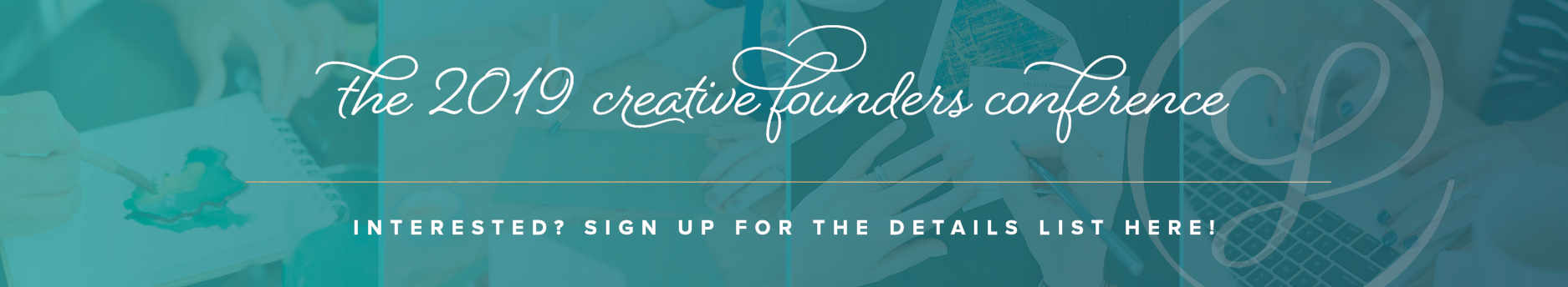 2019 Conference Details Interest List - Society for Creative Founders