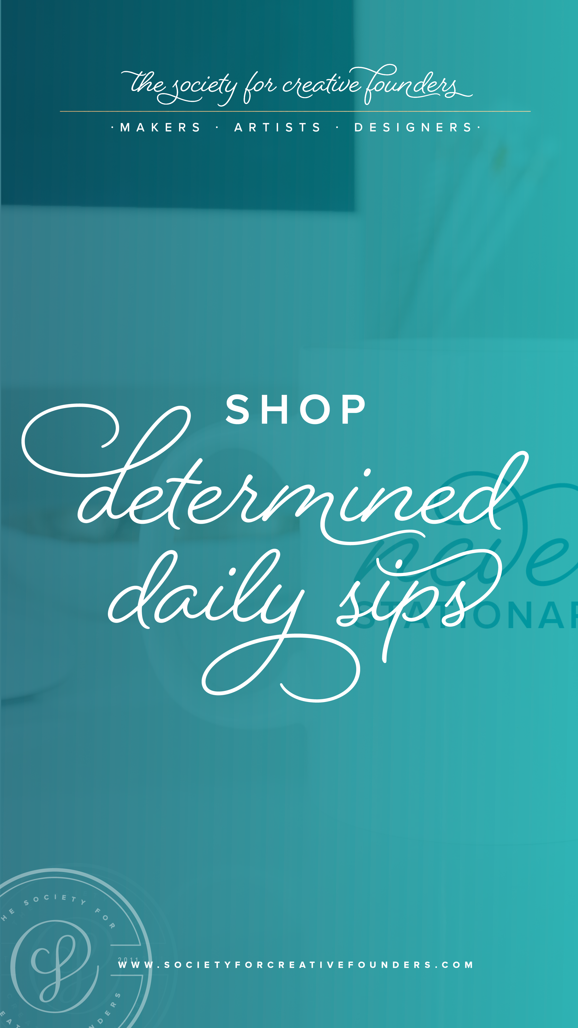 Creative Founders Shop - Determined Daily Sips