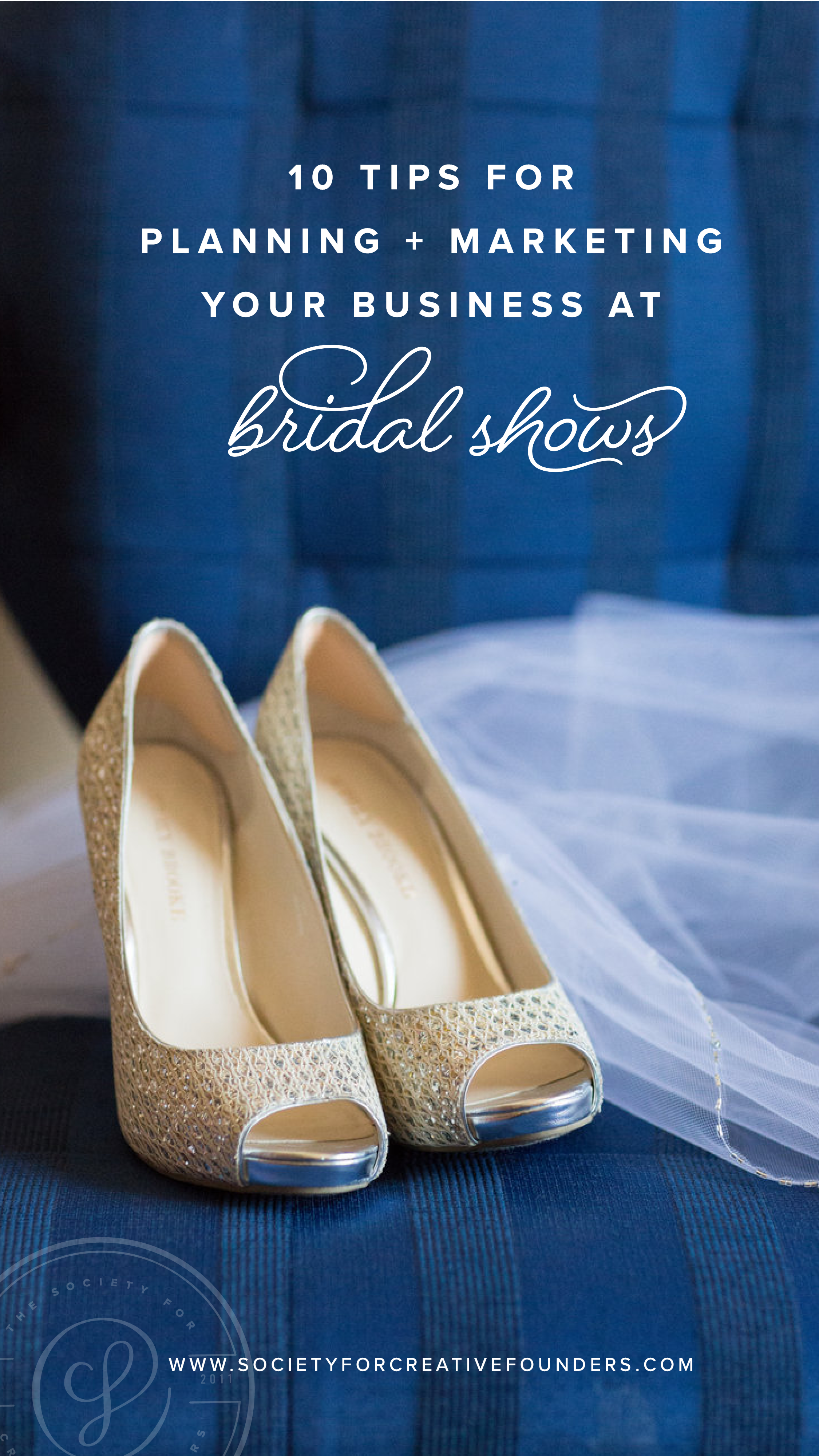 10 Tips for Marketing your Business at a Bridal Show - Society for Creative Founders