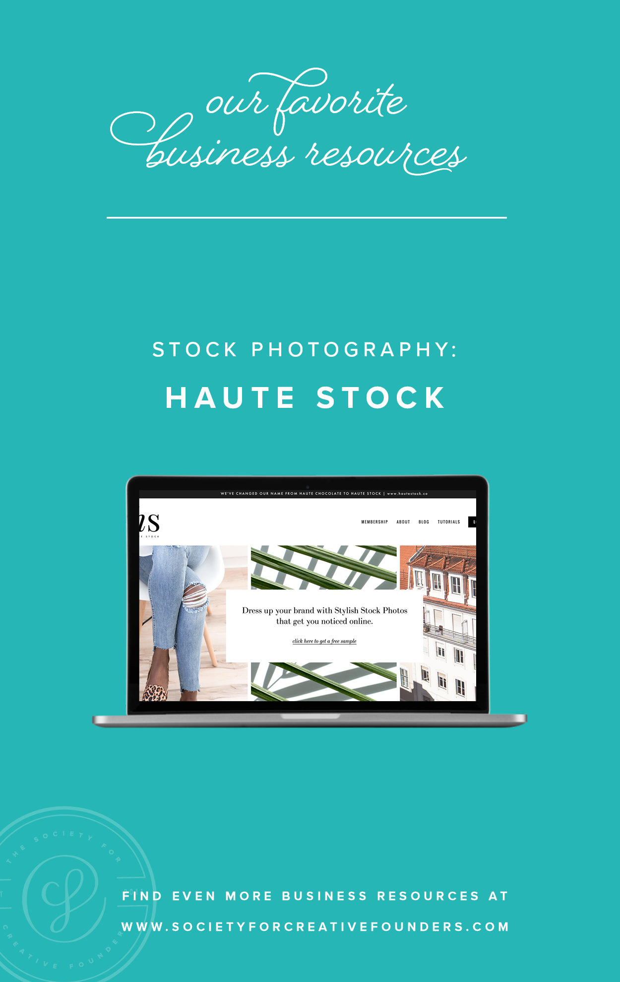 Haute Stock for Stock Photography - Favorite Business Resources from Society for Creative Founders