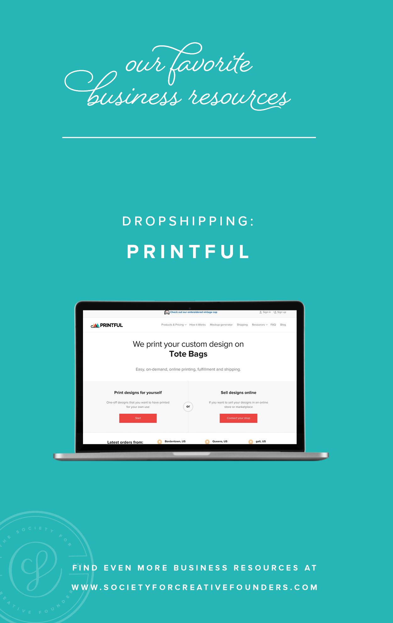 Dropshipping with Printful - Favorite Business Resources from Society for Creative Founders